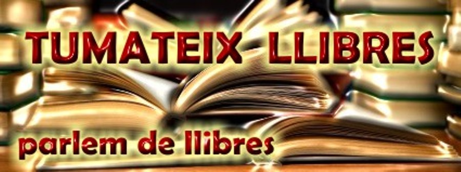 TUMATEIX  LLIBRES, parlem de llibres.