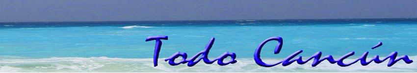 Todo sobre Cancún