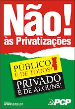 Não às Privatizações!