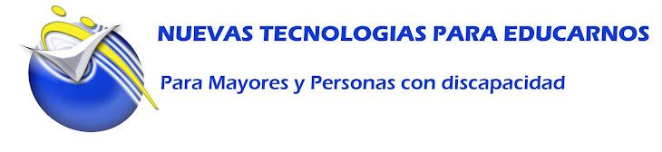 NUEVAS TECNOLOGIAS  PARA EDUCARNOS