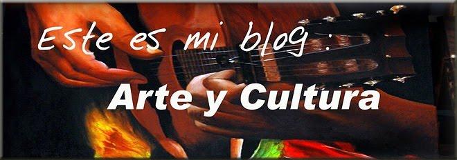 Este es mi blog:   ARTE Y CULTURA
