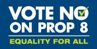 Vote NO on Proposition 8