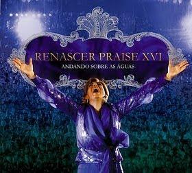CD e DVD RENASCER PRAISE XVI JÁ A VENDA