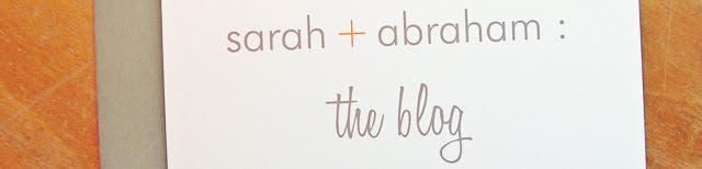 sarah + abraham
