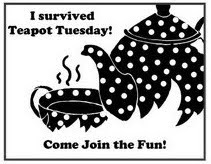I Survived Mothermark's Teapot Tuesday Challenge!