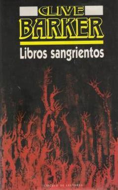 ba3cec8e8d6 LIBROS SANGRIENTOS III (Clive Barker)