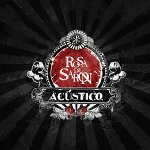 Baixar MP3 Grátis capa rosa acustico Rosas De Saron   Acústico (2007)