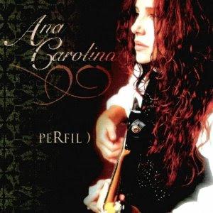 Ana Carolina Perfil | músicas