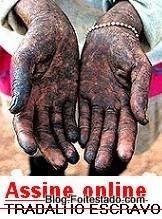 site criou abaixo assinado online contra o trabalho escravo, nao ao trabalho escravo