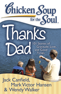 "Chicken Soup for The Soul ""Thanks Dad"""