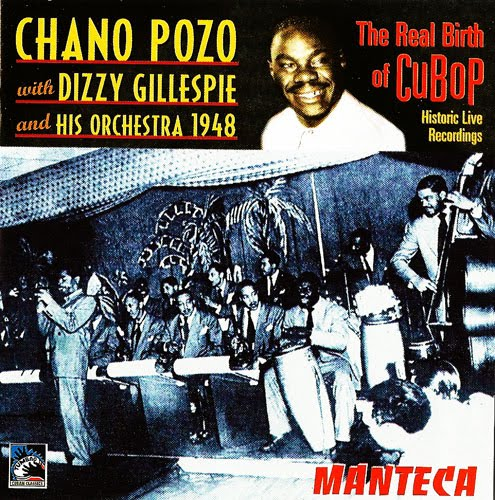 Chano+Pozo+with+Dizzy+Gillespie+-front.jpg