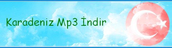 Karadeniz Mp3,2009 Karadeniz Albümleri,Karadeniz Albümleri,Karadeniz Mp3leri İndir