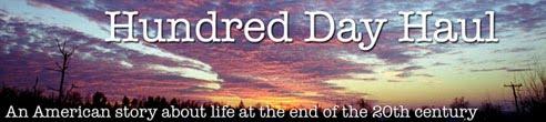 Hundred Day Haul