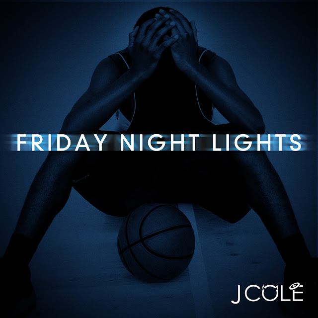 cole+front J.Cole   Friday Night Lights Mixtape (Download Free)