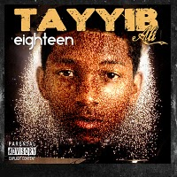 Tayyib Ali Eighteen front large MIXTAPE OF THE MONTH