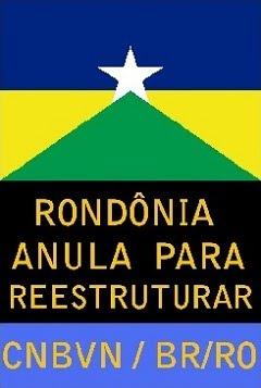 Rondônia Anula Para Reestruturar