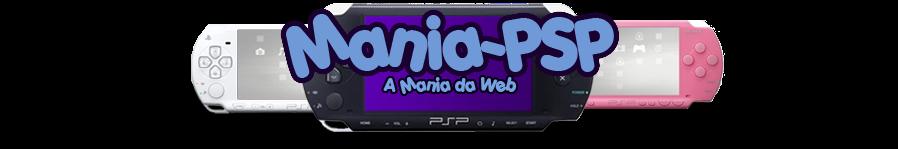 Mania PSP - A Mania da Web