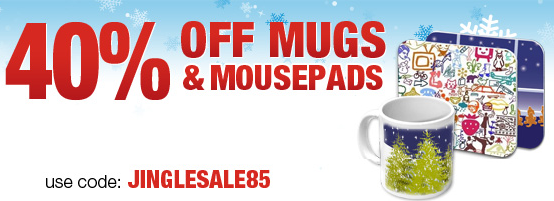 40% Off Mugs and Mousepads