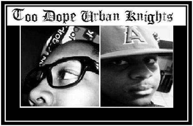 Too Dope Urban Knights