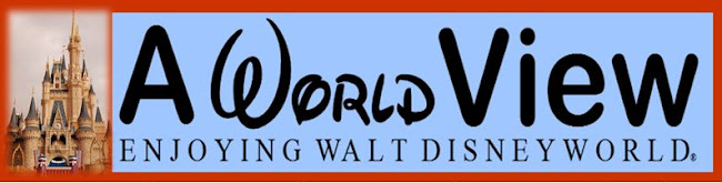 A World View - Enjoying Walt Disney World