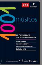1001 Músicos - Centro Cultural de Belém Lisboa - 10 de Outubro 2010