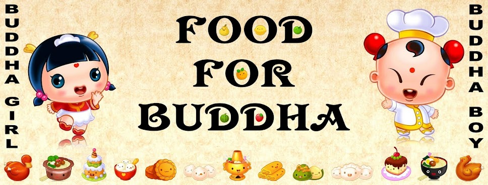 FOOD FOR BUDDHA