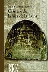 Gontrodo, la hija de la Luna