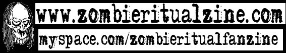 SUPPORT ZOMBIE RITUAL FANZINE!