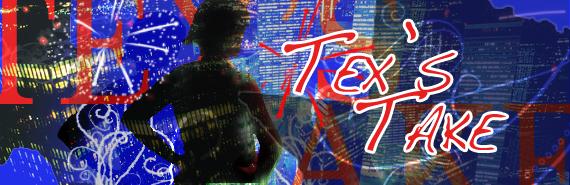 Tex's Take