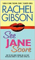 From Holly's Bookshelf Guest Review: See Jane Score by Rachel Gibson
