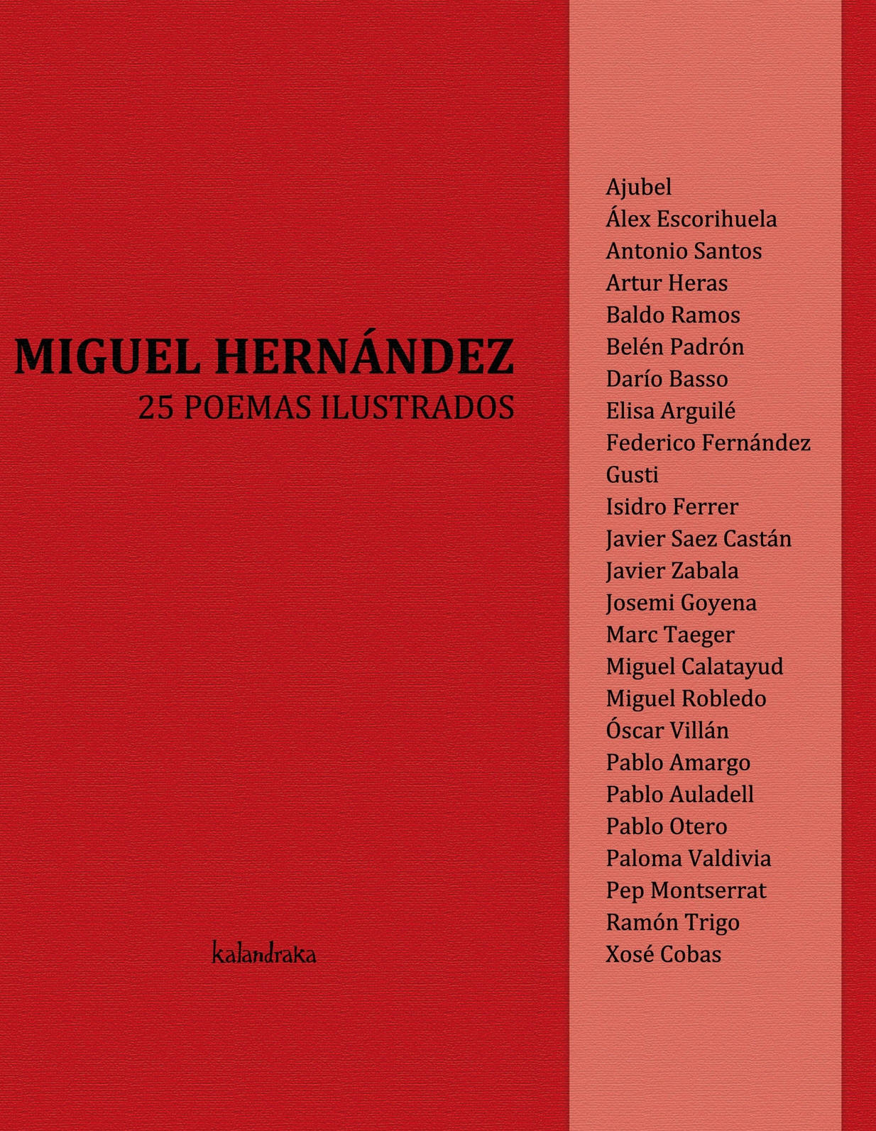 Kalandraka 2010 homenaje dedicado al poeta 25 artistas pl sticos traducen sus versos al lenguaje del arte a trav s de la pintura