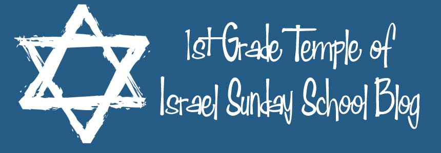 1st Grade Temple of Israel Blog
