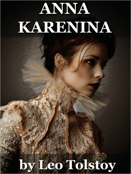 an analysis of the novel leo tolstoys by anna karenina Anna karenina - kindle edition by leo tolstoy, constance garnett download it once and read it on is definitely one ripping great read anna and how it is interpreted by others the story of anna karenina is actually not a summary of the book, but only a part of a larger tapestry.