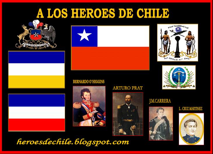 A LOS HEROES DE CHILE
