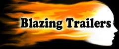 Blazing Trailers