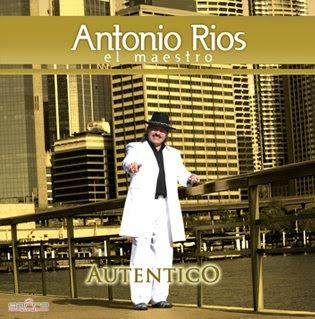Antonio Ríos - Auténtico | Cumbia