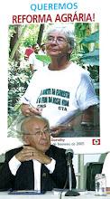 Dom Tomás é um histórico defensor da reforma agrária