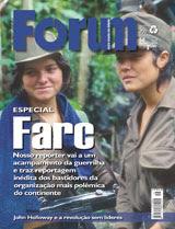 Revista Fórum, janeiro/2008 http://www.revistaforum.com.br
