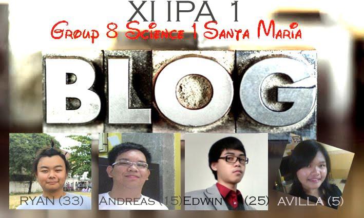 Kelompok 8 XI IPA 1 SMAK Santa  Maria Surabaya