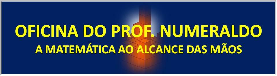 Oficina do Prof. Numeraldo