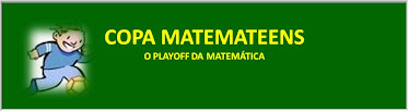 COPA MATEMATEENS - O playoff da matemática
