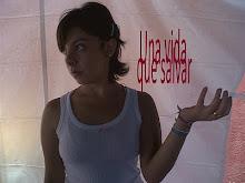 Una vida que salvar, pelicula escrita y dirigida por Andrés Castuera-Micher