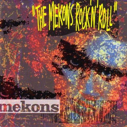 The Mekons Mekons Ancient and Modern 1911 - 2011