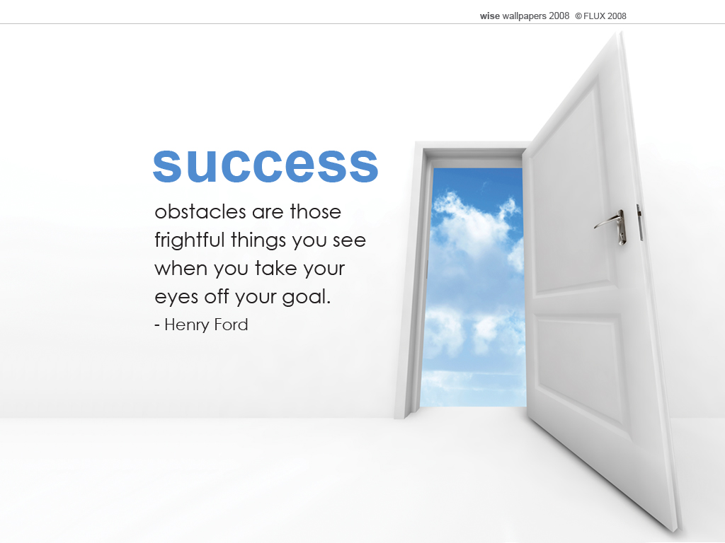 http://1.bp.blogspot.com/_OQj4kjjLj9M/TEWHLsGfSzI/AAAAAAAAAAU/4lMWPtbxBjA/s1600/success_wallpaper_1024x768.jpg