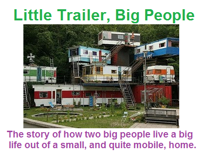 Little Trailer, Big People