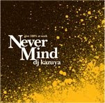 "MIXCD ""Never Mind"" (2006)"