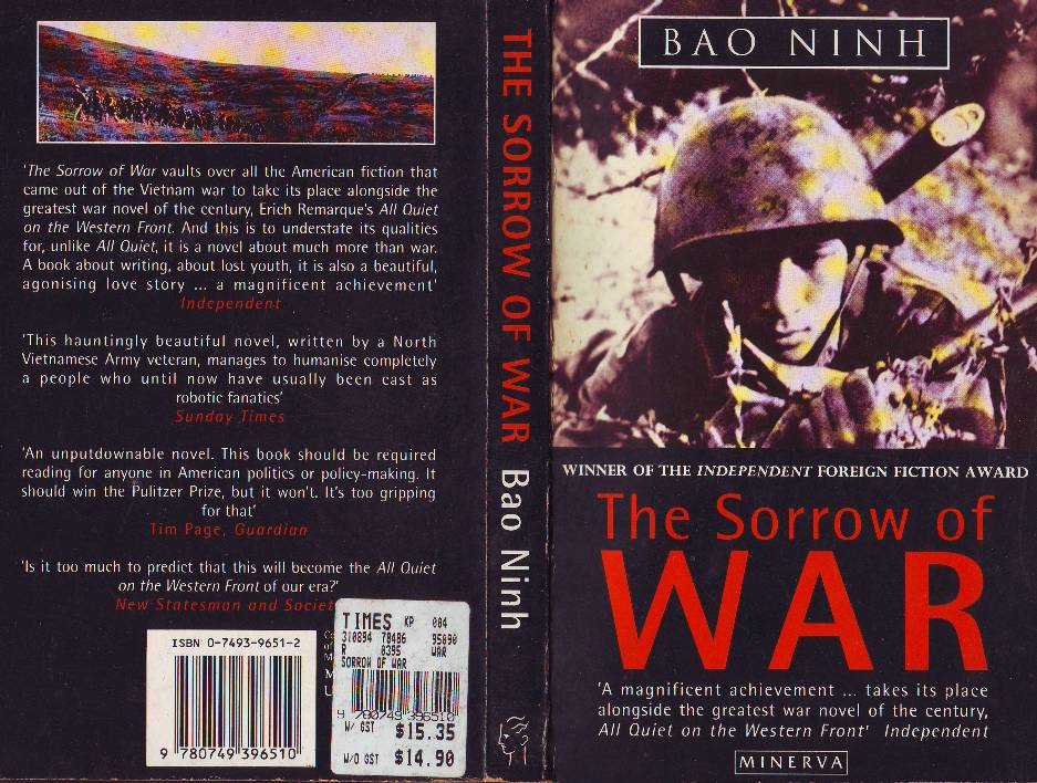 the sorrow of war After reading the lotus eaters (read my review here), it seemed fitting to read something about the vietnam war from a north vietnam perspective the.