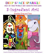 "NEW! ""3-INGREDIENT ART: LESSONS FOR GRADES ONE & TWO"". 17-PAGE BOOKLET FOR DOWNLOAD. ONLY $5"