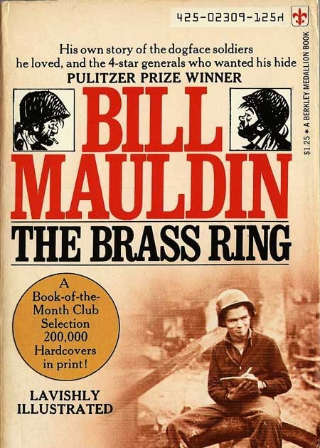 Image result for Bill Mauldin the brass ring