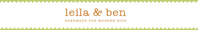 Leila & Ben - Handmade for Modern Kids
